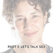 Spotlight Series 3: Let's Talk Sex (With Tamara Adilman)